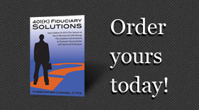 Order Your 401k Fiduciary Solutions book today!